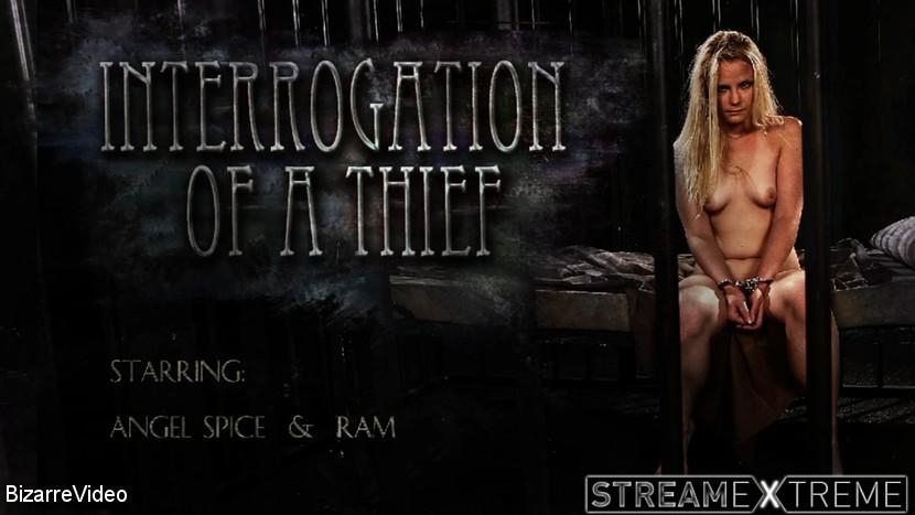 Bizarrevideo.com – Interrogation Of A Thief: Angel.. RAM 2017 Facial